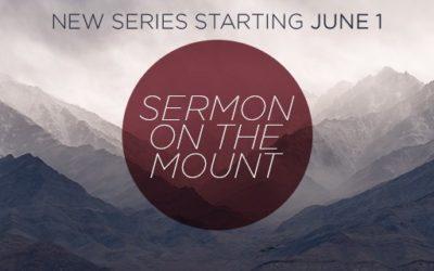 New Teaching Series: Sermon on the Mount