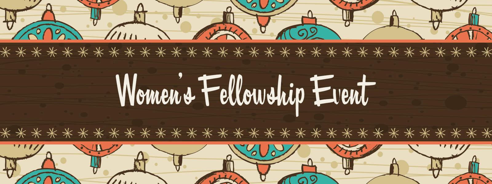 Women's Fellowship Event