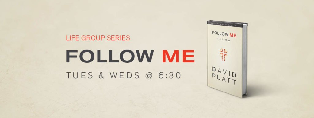 Life Group Series - Follow Me