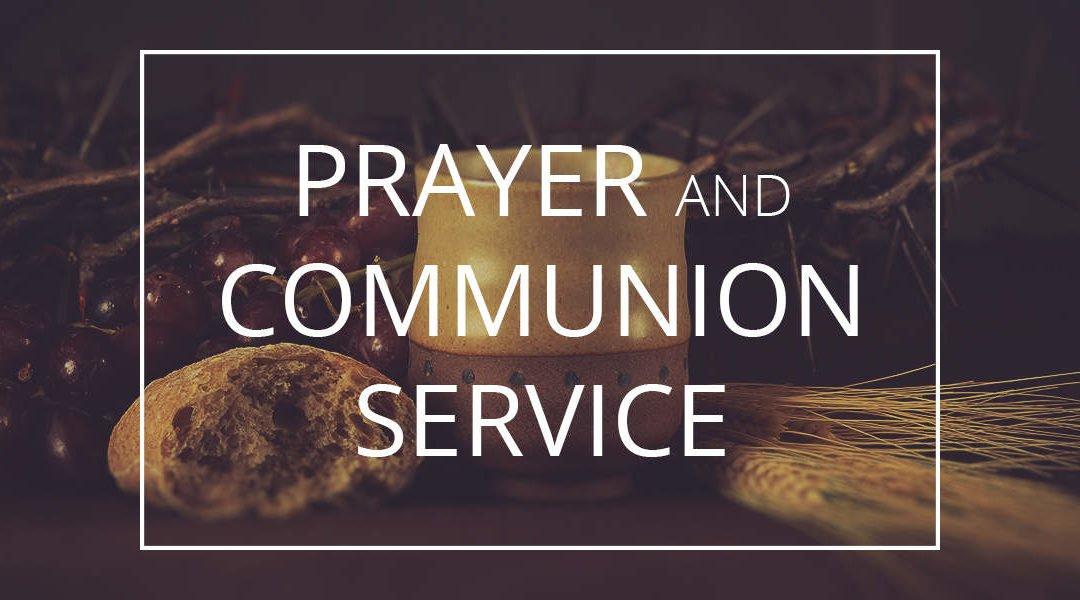 Prayer and Communion Service Sunday, October 1, 10:30 AM