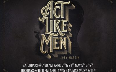 Men of Life New Series Act Like Men