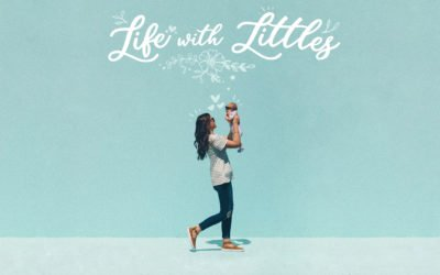 Life with Littles starting March 5, 2020