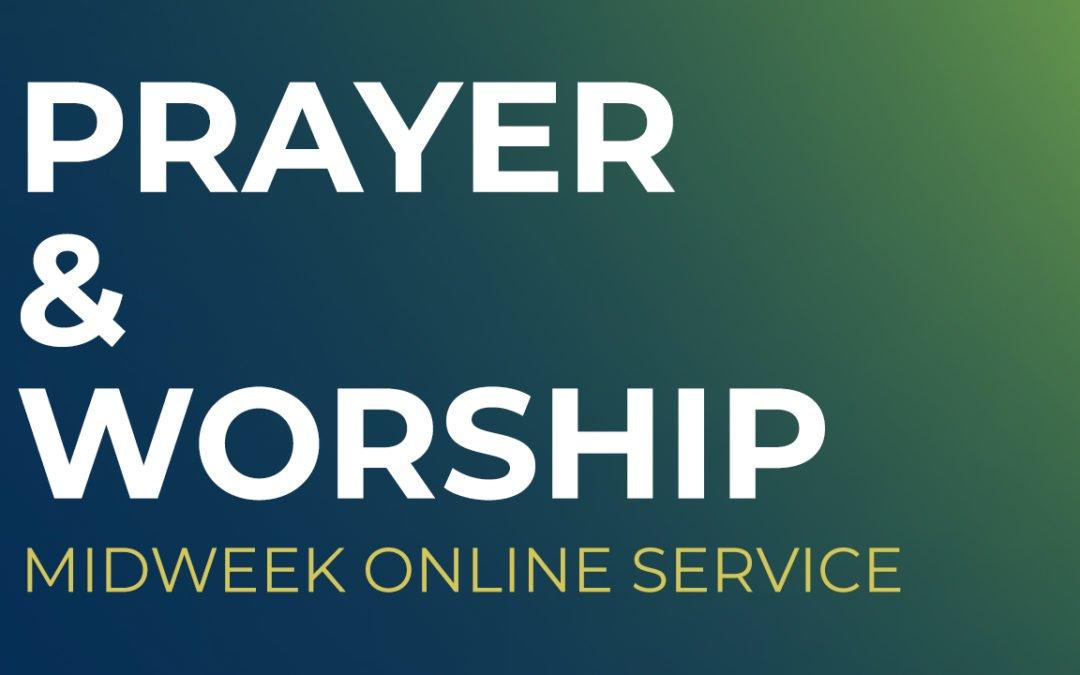 Prayer & Worship Online Service