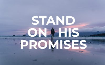 Stand On His Promises